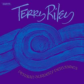 Terry Riley Persian Surgery Dervishes 2lp 27648